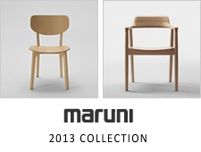 MARUNI COLLECTION 2013 新作のご案内
