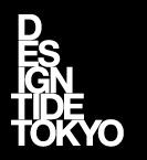 DESIGNTIDE TOKYO