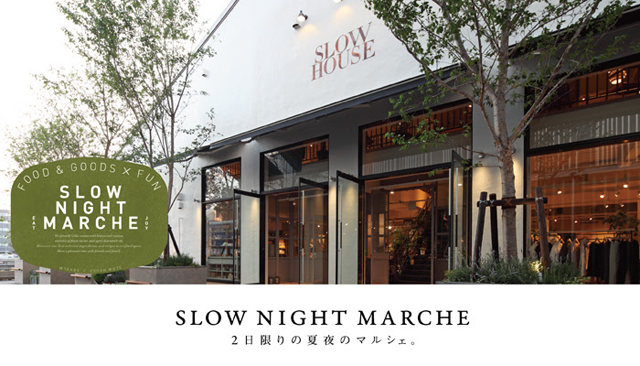Slow Night Marche